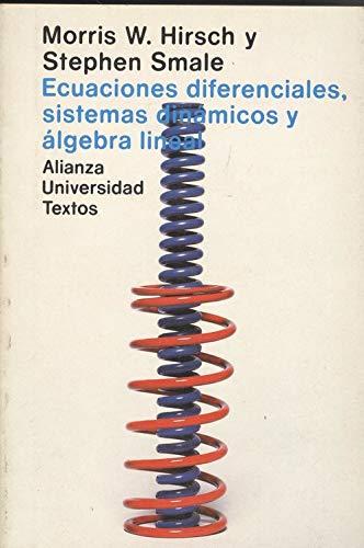 9788420680613: Ecuaciones diferenciales, sistemasdinamicos y algebra lineal