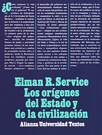 9788420680835: Los orígenes del Estado y la civilización: El proceso de la evolución cultural (Alianza Universidad Textos (Aut))