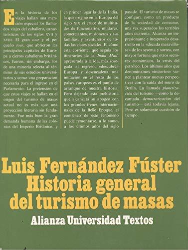 9788420681368: Historia general del turismo de masas (Alianza universidad. Textos) (Spanish Edition)