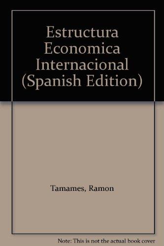 9788420681542: Estructura Economica Internacional (Spanish Edition)