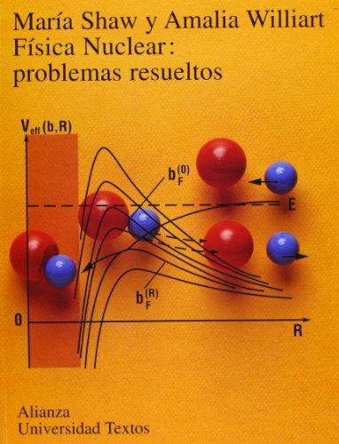 9788420681559: Fisica nuclear/ Nuclear Physics: Problemas Resueltos (Spanish Edition)