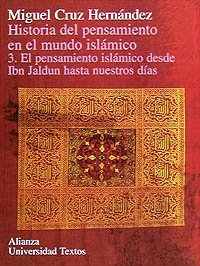9788420681580: Historia del pensamiento en el mundo islámico. 3. El pensamiento islámico desde Ibn Jaldun hasta nuestros días (Alianza Universidad Textos (Aut))