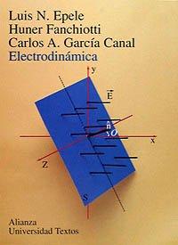 Electrodinamica/ Electrodynamics (Spanish Edition): Luis N. Epele;