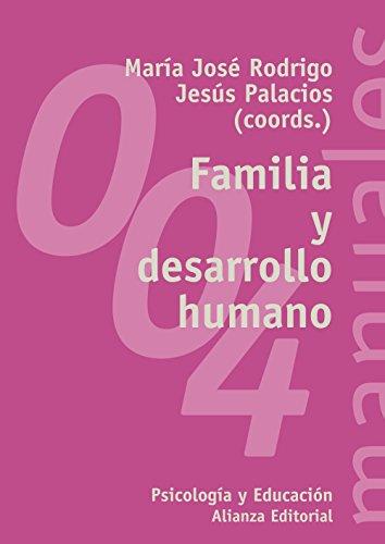 FAMILIA Y DESARROLLO HUMANO: RODRIGO, MARÍA JOSÉ