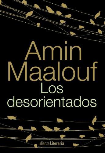9788420681801: Los desorientados / The disoriented (Spanish Edition)