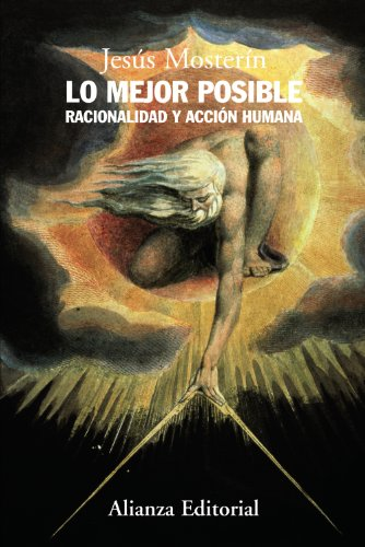 9788420682068: Lo mejor posible / The Best Possible: Racionalidad y acción humana / Rationalism and Human Action (Spanish Edition)