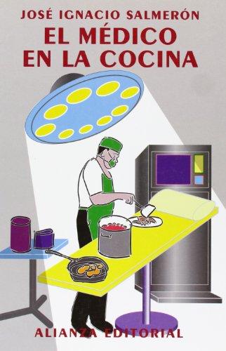 Médico en la cocina, El. - Salmerón, José Ignacio