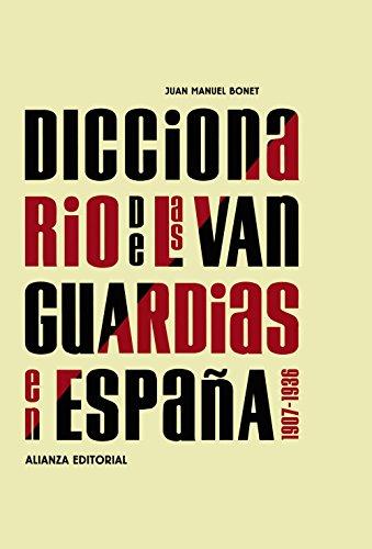 DICCIONARIO DE LAS VANGUARDIAS EN ESPAÑA, 1907-1936.: BONET, JUAN MANUEL