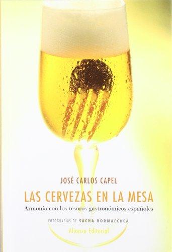 9788420682143: Las cervezas en la mesa/ The Beers on the Table: Armonia Con Los Tesoros Gastronomicos Espanoles (Spanish Edition)