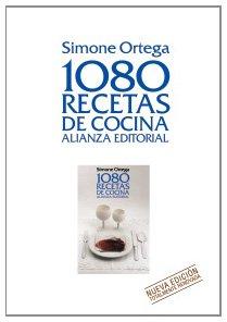 1080 recetas de cocina / 1080 Cooking Recipes (Spanish Edition): Simone Ortega Klein