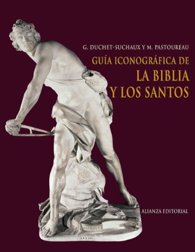 9788420682426: Gu�a iconogr�fica de la Biblia y los santos/ Iconographic Guide to the Bible and Saints (Libros Singulares) (Spanish Edition)