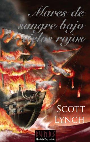 9788420682471: Mares de sangre bajo cielos rojos/ Red Seas Under Red Skies (Los Caballeros Bastardos/ Gentleman Bastard Sequence) (Spanish Edition)