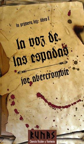9788420682488: La voz de las espadas / The Blade Itself (La primera ley / The First Law) (Spanish Edition)