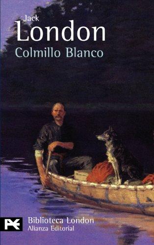 9788420682563: Colmillo blanco / White Fang (Biblioteca London) (Spanish Edition)