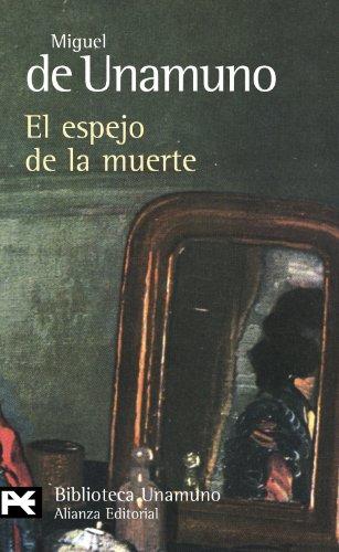 EL ESPEJO DE LA MUERTE.: Miguel de Unamuno