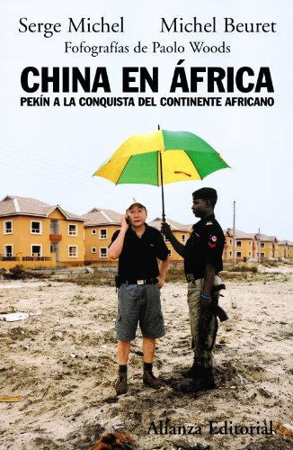9788420682655: China en Africa / China in Africa: Pekin a la conquista del continente africano / Pekin to the conquest of Africa (Spanish Edition)