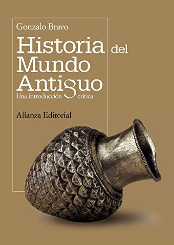 9788420682723: Historia del mundo antiguo / Ancient World History: Una introduccion critica / A Critical Introduction (Spanish Edition)