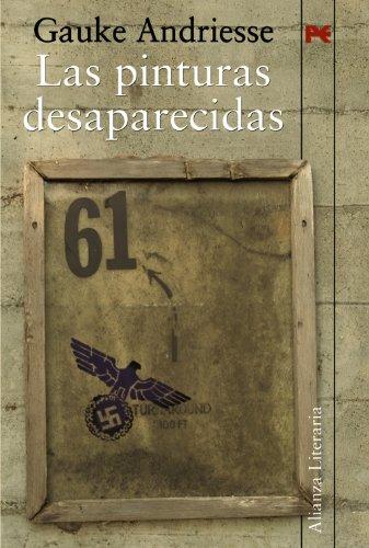 9788420682730: Las pinturas desaparecidas / The Missing Paints (Alianza Literaria) (Spanish Edition)