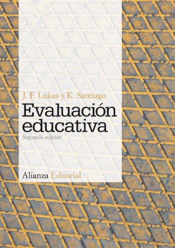 EVALUACIÓN EDUCATIVA: J.F. Lukas, K. Santiago