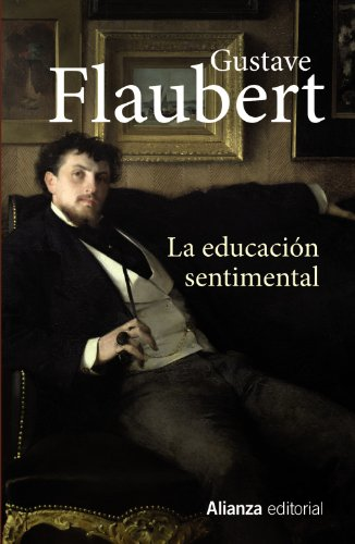 9788420683041: La educación sentimental / Sentimental Education (Spanish Edition)