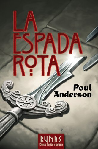 La Espada Rota / The Broken Sword: Poul Anderson