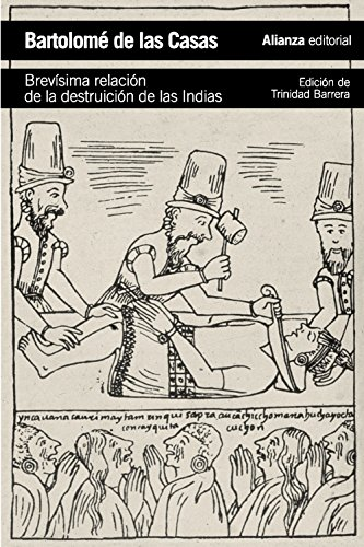 9788420683294: Brevísima relación de la destrucción de las Indias / A Short Account of the Destruction of the Indies (Spanish Edition)
