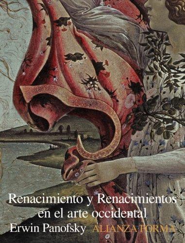 9788420683423: Renacimiento Y Renacimientos En El Arte Occidental (Alianza Forma (Af))