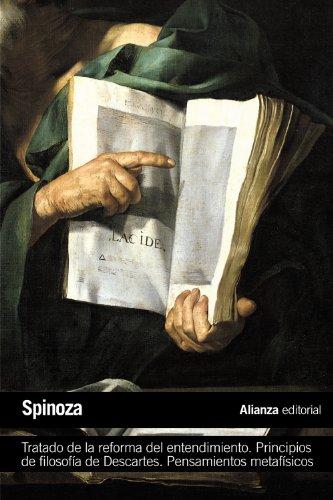 9788420683560: Tratado de la reforma del entendimiento. Principios de filosofía de Descartes. Pensamientos metafísicos (El Libro De Bolsillo - Filosofía)