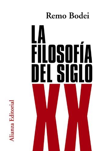 9788420683706: La filosofía del siglo XX (El Libro Universitario - Ensayo)
