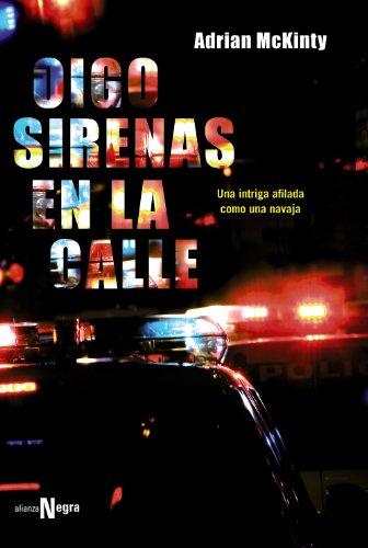 9788420683812: Oigo sirenas en la calle / I Hear Sirens in the Street (Spanish Edition)