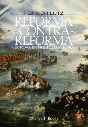 9788420683881: Reforma y contrarreforma / Reform and Counterreform: Europa entre 1520 y 1648 / Europe Between 1520 and 1648 (Spanish Edition)