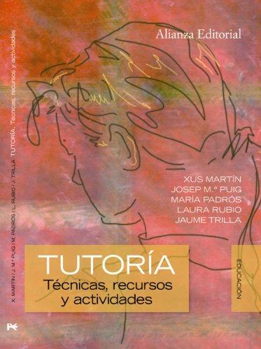 9788420683928: Tutoría: Técnicas, recursos y actividades (Alianza Ensayo)