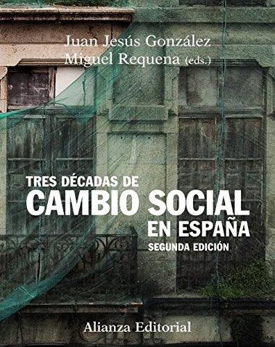 9788420683935: Tres décadas de cambio social en España: Segunda edición (Libro Univ.- Manuales)