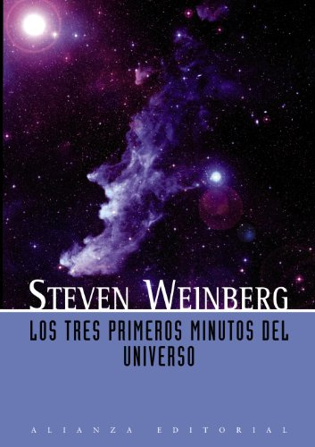 9788420683942: Los tres primeros minutos del universo / The First Three Minutes: A Modern View of the Origin of the Universe (Spanish Edition)