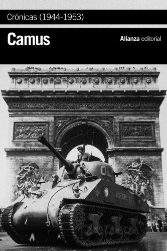 9788420684246: Crónicas (1944-1953) (El Libro De Bolsillo - Bibliotecas De Autor - Biblioteca Camus)
