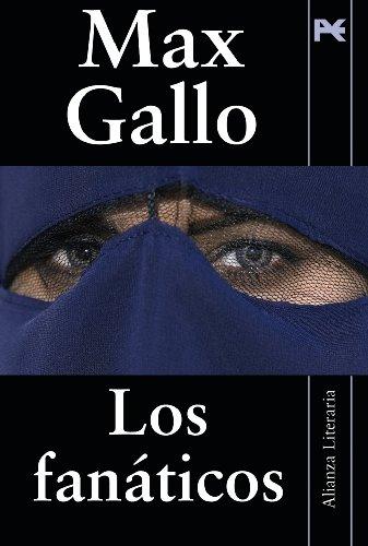 9788420684291: Los fanaticos / The Fanatics (Spanish Edition)