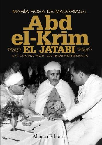 9788420684390: Abd-el-Krim El Jatabi: La lucha por la independencia (Alianza Ensayo)