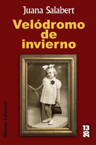 Velà dromo de invierno (13/20) (Spanish Edition): Juana Salabert