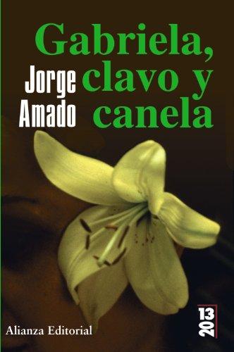 9788420684475: Gabriela, clavo y canela (13/20)