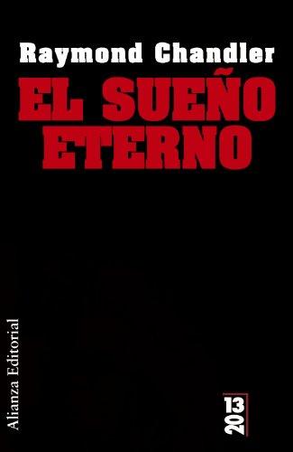 9788420684499: El sueño eterno (13/20)