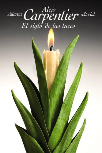 9788420684741: El siglo de las luces (El Libro De Bolsillo - Bibliotecas De Autor - Biblioteca Carpentier)