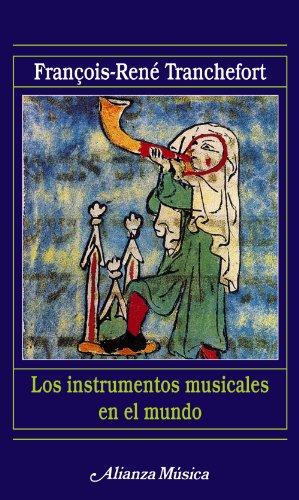9788420685205: Los instrumentos musicales en el mundo (Alianza Música (Am))