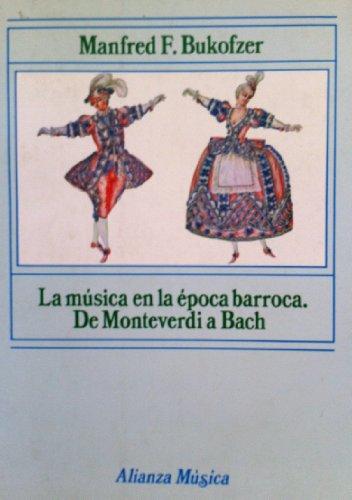9788420685304: Musica en la epoca barroca.de monteverdi a bach