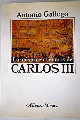 9788420685410: Musica en tiempos de carlos III
