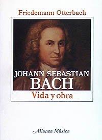 9788420685526: Johan Sebastian Bach (Alianza Música (Am))