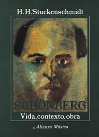 9788420685533: Schonberg: Vida, Contexto, Obra (Spanish Edition)