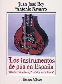9788420685649: Los instrumentos de púa en España (Alianza Música (Am))