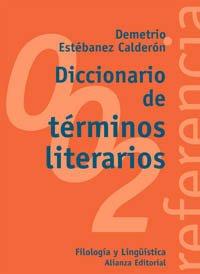 9788420685816: Diccionario de terminos literarios / Dictionary of Literary Terms (El Libro Universitario: Referencia / The University Book: Reference) (Spanish Edition)