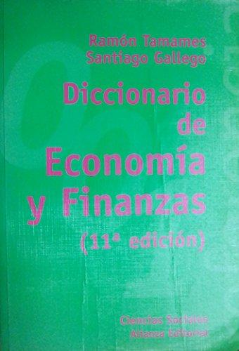 9788420685854: Diccionario de economia y finanzas (11ª edicion)