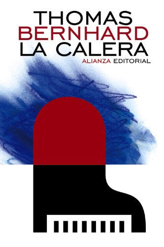 9788420686004: La calera / The Lime Works (Spanish Edition)